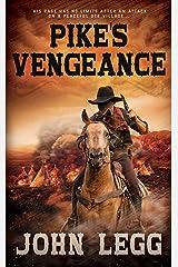 Pike's Vengeance (Colorado Territory Book 2) Kindle Edition