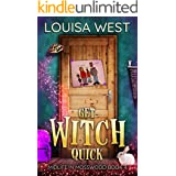 Get Witch Quick: A Paranormal Women's Fiction Novel (Midlife in Mosswood Book 4)