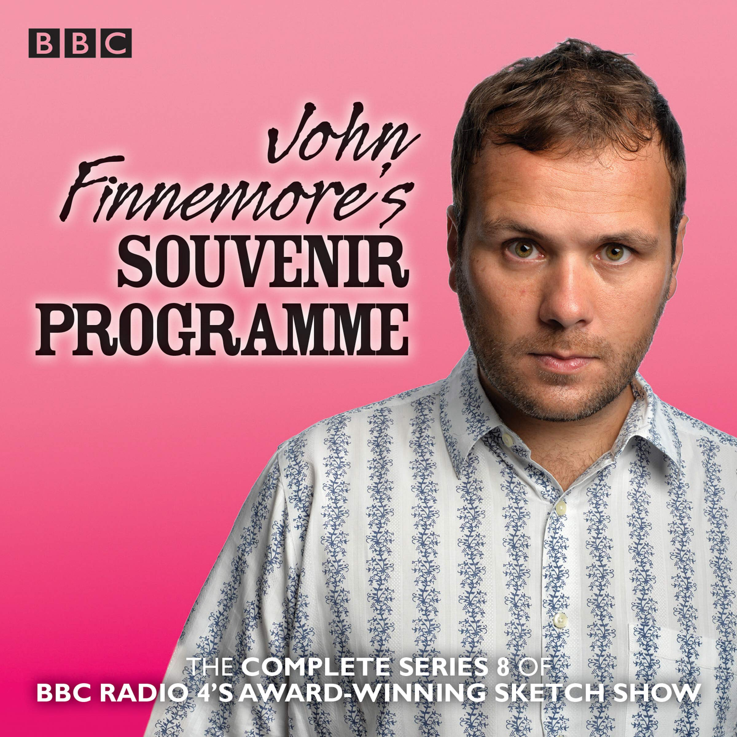John Finnemore's Souvenir Programme  Series 8  The BBC Radio 4 Comedy Sketch Show