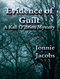Evidence of Guilt (Kali O'Brien series Book 2)