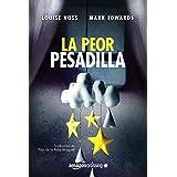 La peor pesadilla (Spanish Edition)