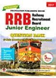 RRB Junior Engineer Question Bank 2017 for All Branches (15 sets Previous Years Solved Questions) (Railway Recruitment Board) (Latest Edition 2017)
