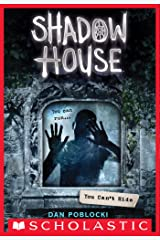 You Can't Hide (Shadow House, Book 2) Kindle Edition