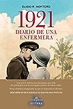1921, diario de una enfermera (Volumen independiente)