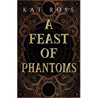 A Feast of Phantoms (Lingua Magika Book 1)