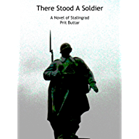 There Stood A Soldier: A Novel of Stalingrad (English Edition)