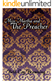 Miss Martha and the Preacher
