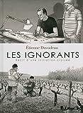 Les ignorants: Récit d'une initiation croisée