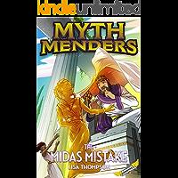 The Midas Mistake (Myth Menders Book 8)
