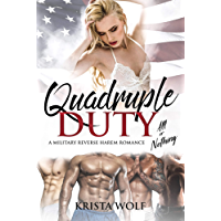 Quadruple Duty: All or Nothing - A Military Reverse Harem Romance (English Edition)