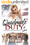 Quadruple Duty: All or Nothing - A Military Reverse Harem Romance
