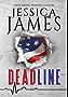 Deadline: Political Suspense Thriller with Navy SEALS: A Phantom Force Tactical Novel