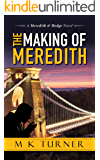 The Making of Meredith (Meredith & Hodge Series)