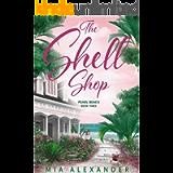 The Shell Shop (Pearl Beach Series Book 3)