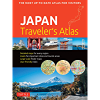 Japan Traveler's Atlas: Japan's Most Up-to-date Atlas for Visitors (English Edition)