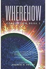 WhereHow: Consortium: Episode 3 Kindle Edition