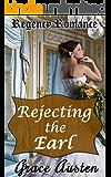 Rejecting the Earl: Regency Romance