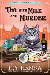 Tea with Milk and Murder (Oxford Tearoom Mysteries ~ Book 2) Kindle Edition