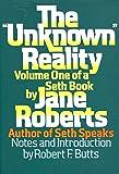 Unknown Reality: v. 1
