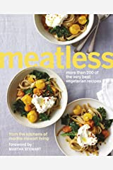 Meatless: More than 200 of the Best Vegetarian Recipes Kindle Edition