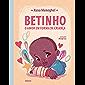 Betinho – O amor em forma de criança