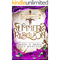 Summer's Rebellion (The Lochlann Treaty Series Book 3)