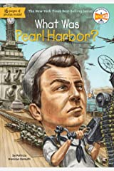 What Was Pearl Harbor? (What Was?) Kindle Edition