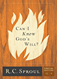 Can I Know God's Will? (Crucial Questions Series Book 4)