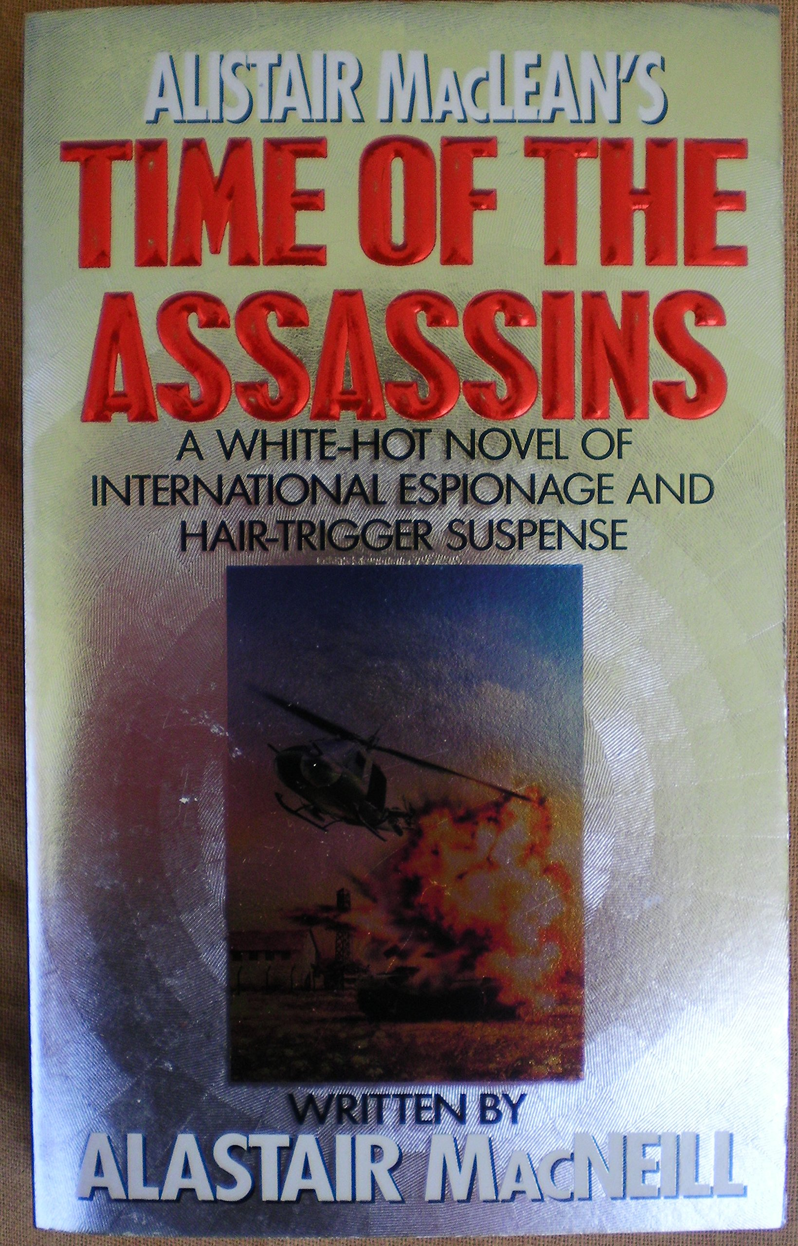 Amazon.com: Alistair Maclean's Time of the Assassins (9780061042294):  Alastair MacNeill: Books