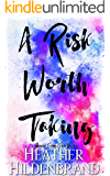 A Risk Worth Taking (Risk Series Book 1)