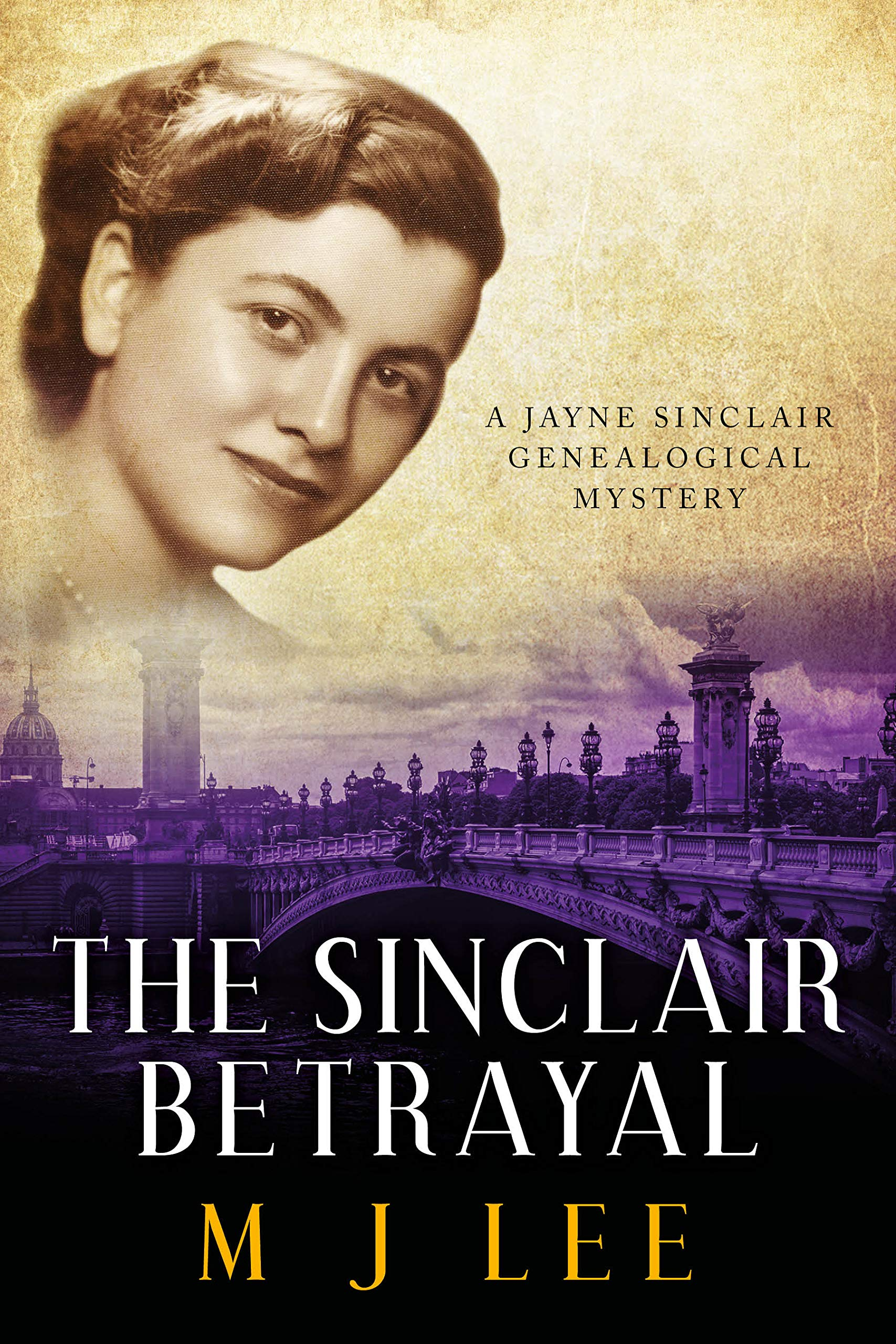 The Sinclair Betrayal: A Jayne Sinclair Genealogical Mystery por M J Lee