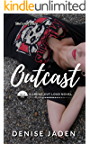 Outcast: Book One: A Living Out Loud Novel