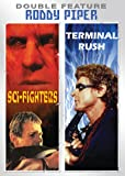 Roddy Piper Double Feature - Sci-Fighters - Terminal Rush