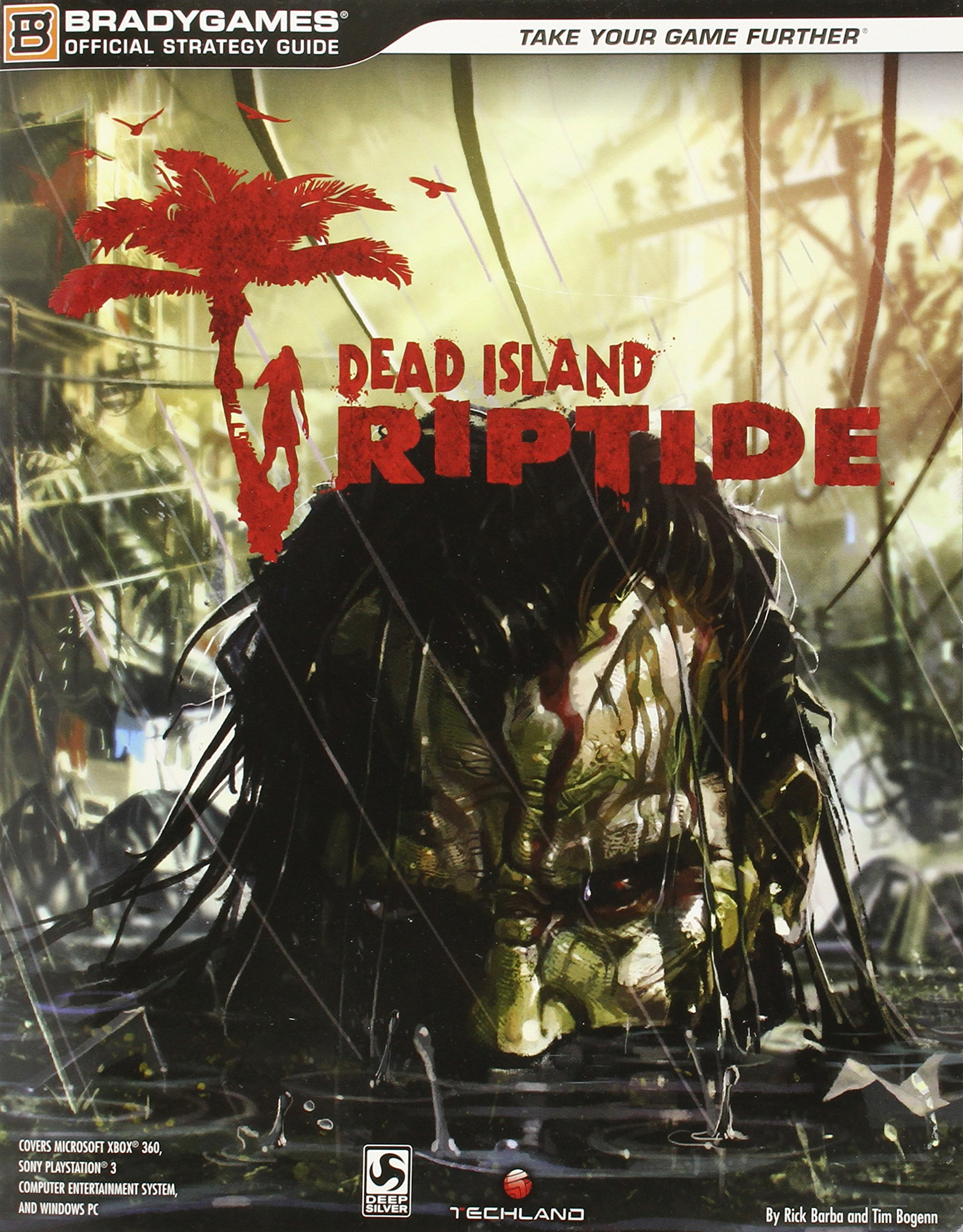 Dead Island: Riptide Official Strategy Guide (Official ... on dayz map, until dawn map, the crew map, dead rising 2 secret locations, the evil within map, left 4 dead map, dead city map, arkham city map, dying light map, dead island2, skyrim map, dead space map, dead water, gta 4 map, minecraft map, dead rising map, red dead redemption map, gta 5 map, endwar map,