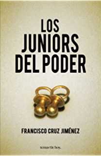 Los juniors del poder (Spanish Edition)