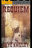 Requiem (The Penny Dreadfuls Book 1)