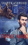 Fragile Magic: A Dark Forgotten Short Story (The Dark Forgotten)