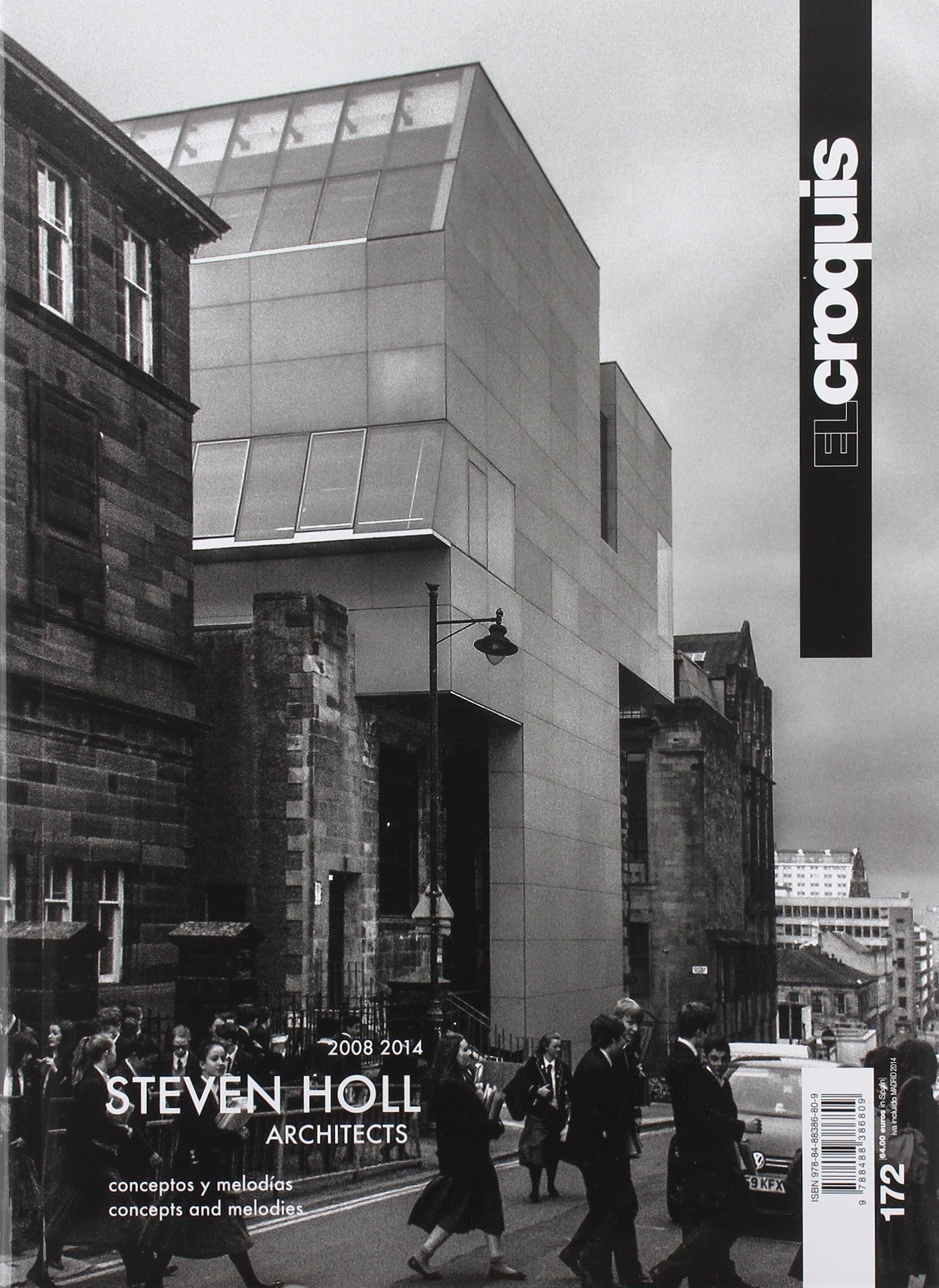 Steven Holl architects 2008-2014. Concept and melodies. Ediz. inglese e spagnola: Croquis 172 . Steven Holl. Architects. 2008-2014 (Revista El Croquis) (Inglés) Tapa dura – 22 sep 2014 Vv.Aa. 848838680X Pubblicazioni in serie periodici