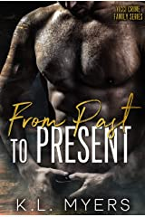 From Past To Present (Vicci Crime Family Series Book 2) Kindle Edition
