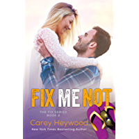 Fix Me Not (The Fix Book 2) (English Edition)