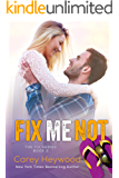 Fix Me Not (The Fix Book 2)