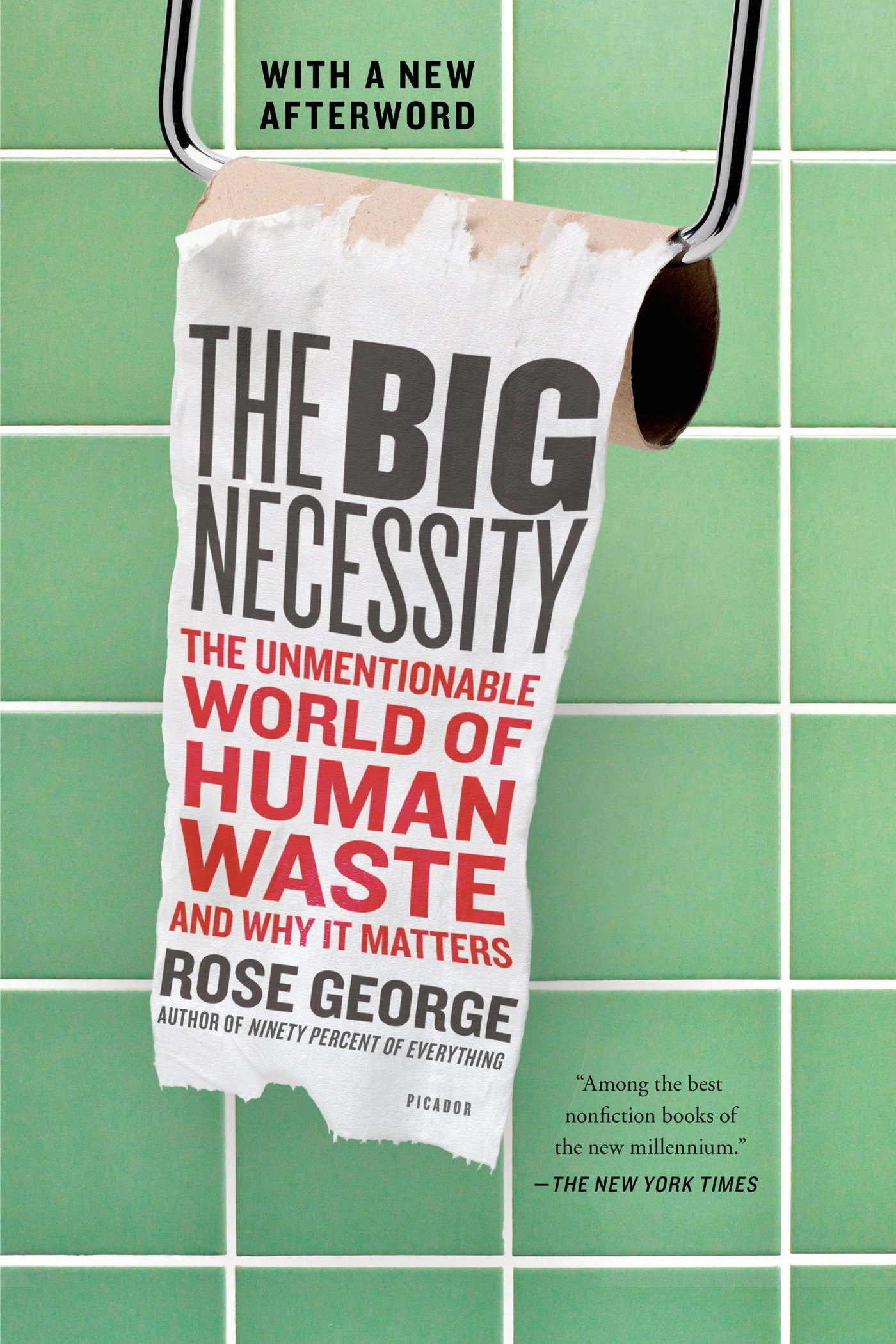 Amazon.com: The Big Necessity: The Unmentionable World of Human ...