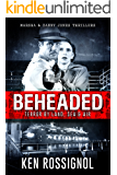 BEHEADED: Terror By Land, Sea & Air - Marsha & Danny Jones Thriller Series