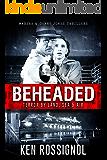 BEHEADED: Terror By Land, Sea & Air - Marsha & Danny Jones Thriller Series