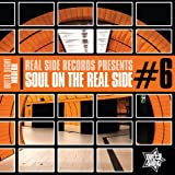 Soul On The Real Side Vol.6