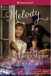 Never stop singing a melody classic 2 american girl kindle the ladys slipper a melody mystery american girl fandeluxe Ebook collections