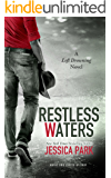Restless Waters: A Left Drowning Novel (Left Drowning Series Book 2)