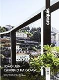 El Croquis 170: João Luís Carrilho da Graça 2002-2013: trazar conexiones, construir pautas