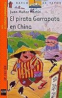 El Pirata Garrapata En China (Barco De Vapor