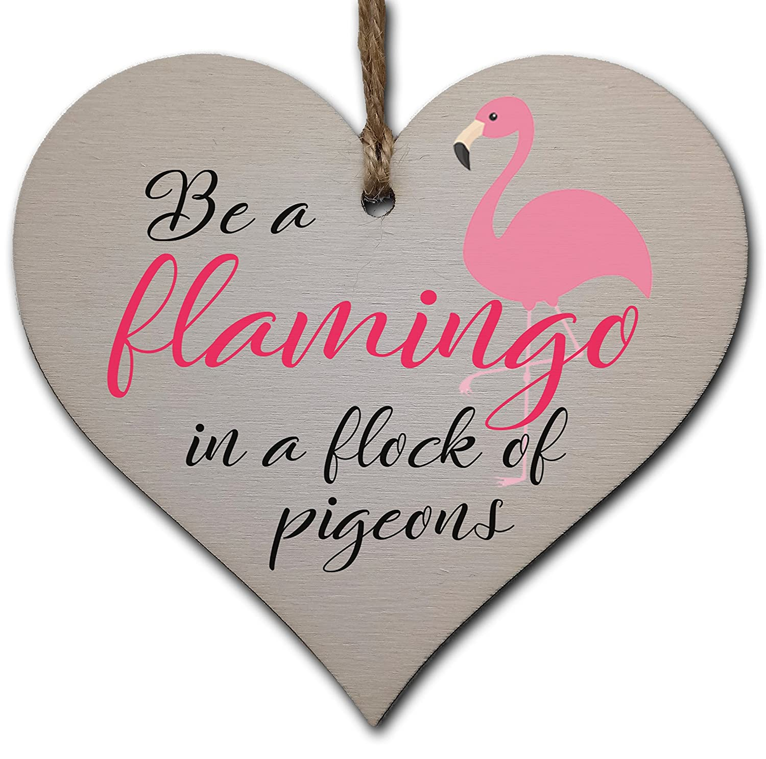 Handmade Wooden Hanging Heart Plaque Gift for Someone Special Funny Inspirational Be a Flamingo Motivational Treat Gift In Can